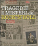 Cover of Tragedie e misteri del rock'n'roll