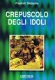 Cover of Crepuscolo degli idoli