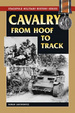 Cover of Cavalry from Hoof to Track