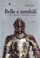 Cover of Belle e terribili. La collezione Odescalchi. Armi bianche e da fuoco