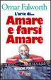 Cover of L' arte di... amare e farsi amare