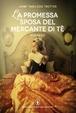 Cover of La promessa sposa del mercante di tè