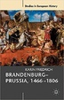 Cover of Brandenburg-Prussia, 1466-1806