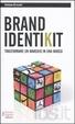 Cover of Brand identikit. Trasformare un marchio in una marca
