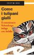 Cover of Come i tulipani gialli
