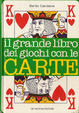 Cover of Il grande libro dei giochi con le carte