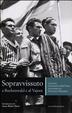 Cover of Sopravvissuto a Buchenwald e al Vajont. La storia di Geremia Della Putta raccontata da Francesca Bearzatto