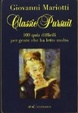 Cover of Classic pursuit. 100 quiz difficili per gente che ha letto molto