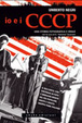 Cover of Io e i CCCP