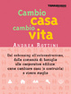 Cover of Cambio casa cambio vita