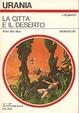 Cover of La città e il deserto