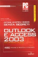 Cover of Office system 2003 senza segreti