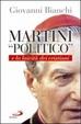 Cover of Martini «politico» e la laicità dei cristiani