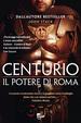 Cover of Centurio. Il potere di Roma