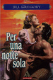 Cover of Per una notte sola
