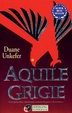 Cover of Aquile grigie