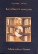 Cover of La biblioteca scomparsa