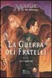 Cover of La guerra dei fratelli