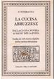 Cover of La cucina abruzzese
