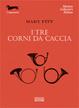 Cover of I tre corni da caccia