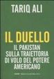 Cover of Il duello. Il Pakistan sulla traiettoria di volo del potere americano