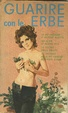 Cover of guarire con le erbe