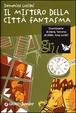 Cover of Il mistero della città fantasma
