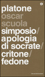 Cover of Simposio - Apologia di Socrate - Critone - Fedone