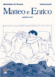 Cover of Matteo e Enrico