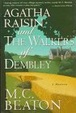 Cover of Agatha Raisin and the Walkers of Dembley