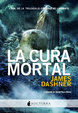 Cover of La cura mortal