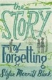 Cover of The Story of Forgetting