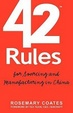 Cover of 42 Rules for Sourcing and Manufacturing in Chin