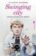Cover of Swinging city. Londra, centro del mondo