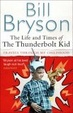 Cover of The Life and Times of the Thunderbolt Kid