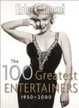 Cover of The 100 Greatest Entertainers 1950-2000