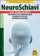 Cover of Neuroschiavi. Liberiamoci dalla manipolazione psicologica, politica, economica e religiosa