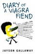 Cover of Diary of a Viagra Fiend