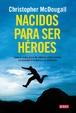 Cover of Nacidos para ser héroes