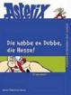 Cover of Die habbe en dubbe, die Hesse! Ei was dann!