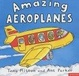 Cover of Amazing Aeroplanes