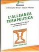 Cover of L'alleanza terapeutica. Una guida Evidence Based per la pratica clinica