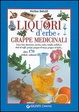 Cover of Liquori d'erbe e grappe medicinali