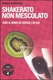 Cover of Shakerato non mescolato