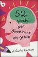 Cover of 52 giochi per diventare un genio