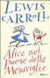 Cover of Alice nel paese delle meraviglie. Ediz. integrale