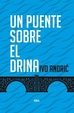 Cover of Un puente sobre el Drina