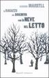 Cover of Il Ragazzo che dormiva con la neve nel letto