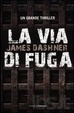 Cover of La via di fuga