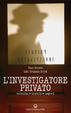 Cover of L'investigatore privato. Tecniche, trucchi e segreti